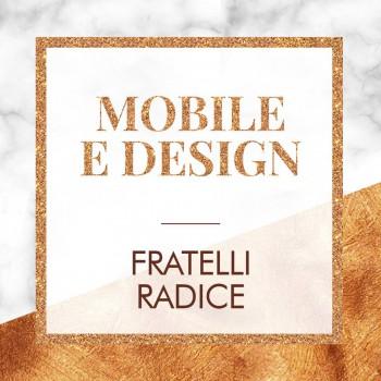 Fratelli Radice Mobile e Design